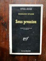 SERIE NOIRE 1074 RICHARD STARK Sous Pression / Parker EO 1966