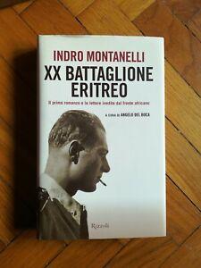 MONTANELLI - XX BATTAGLIONE ERITREO (Rizzoli)