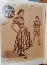 ANNA BELLA 1949 Modelli per estate in citta Rosa Claudia Storti Wilma Shore e