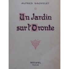 BACHELET Alfred ein Garten am Orontes Opéra Chant Piano 1932 Partitur -blatt mu