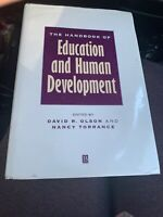 The Handbook of Education and Human Development : New Models of Learning,...
