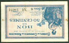 NECESSITE 50 CENTIMES CHAMBRE DE COMMERCE DE NARBONNE  ETAT: TTB+ lot 609
