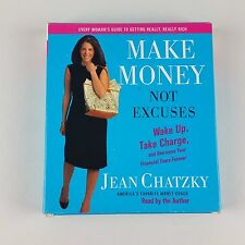 Make Money, Not Excuses: Wake Up, Take Charge Jean Chatzky CD Audio Book