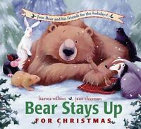 Bear Stays Up for Christmas (Hardback or Cased Book)
