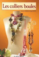 Livre Les colliers boules matériel méthodes bijoux /BB23