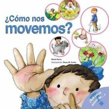 Como nos movemos?: How We Move Around (Spanish Edition) (What Do You Know About?