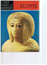 IRMGARD WOLDERING-EGYPTE L'ART DES PHARAONS- LIVRE ANCIEN XX EME