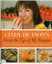 From the Tip of My Tongue : Stories and Recipes from One of Florida's Favorite C