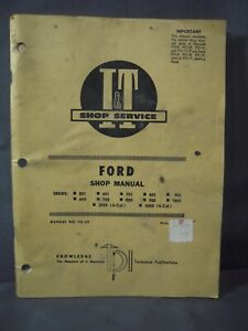 I&T Shop Service Ford Shop Manual #FO-20 Series 501 601 701 801 - 1801 2000 4000