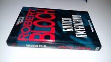 ROBERT BLOCH - GOTICO AMERICANO-FABBRI EDITORI-BIBLIOTECA DEL BRIVIDO-1994-SZ9