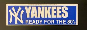 New York Yankees Ready for the 80's Bumper Sticker