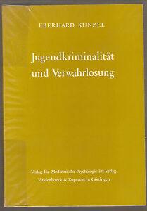 Medizinisches Lehrbuch Jugendkriminalität und Verwahrlosung tiefenpsychologisch