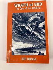 Wrath Of God: The Days Of The Antichrist by Fr. Livio Fanzaga Hardback
