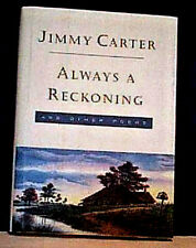 JIMMY CARTER ALWAYS RECKONING 1995 FIRST EDITION  HCDJ  AsNew POEMS POETRY ILLUS