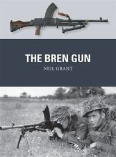 Weapon: The Bren Gun 28 by Neil Grant (2013, Paperback)