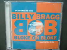 Billy Bragg - Bloke On Bloke, More From The William Bloke Session, Ltd.Edit, CD