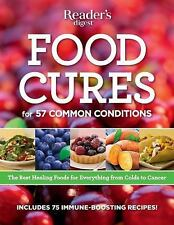 Food Cures for 57 Common Conditions : The Best Healthy Foods for Everything...