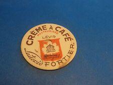 1950s MILK BOTTLE CAP CREME A CAFÉ LAITERIE FORTIER LÉVIS QUEBEC CANADA
