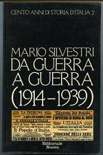 Da guerra a guerra (1914-1939) - Mario Silvestri. Editoriale Nuova 1980. Vol., 2
