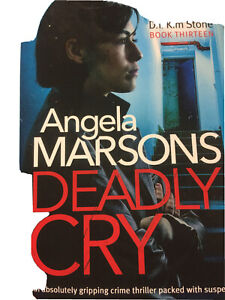 Deadly Cry by Angela Marsons (Paperback, 2020)