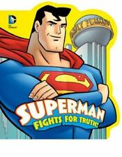 Superman Fights for Truth! DC Board Books