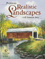 Painting Realistic Landscapes with Dorothy Dent-ExLibrary