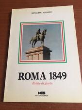 ROMA 1849 Estate di gloria Riccardo Rinaldi 1988