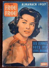 ►ALMANACH FROU-FROU - 1957 GIOVANNA RALLI - MARILYN MONROE - BARDOT - PIN UP