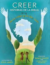 Creer - Historias de la Biblia : Pensar, Actuar y Ser Como Jes?s by Randy Frazee