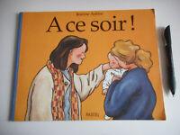A CE SOIR ! / JEANNE ASHBE - PASTEL
