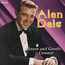 Alan Dale - Sweet and Gentle Crooner (Collectors' Choice Music) CD NEW