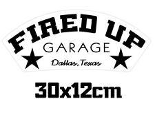 fired up garage sticker 30x12cm