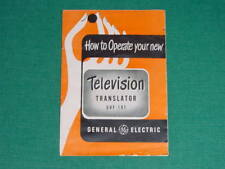 1952 GE, General Electric UHF Translator, Tuner Operation Manual, 11 Pages