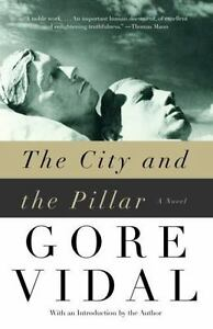 The City and the Pillar - Vidal, Gore (2003, Paperback New) FREE SHIPPING