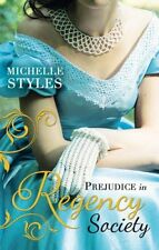 Prejudice in Regency Society An Impulsive Debutante / A Questio... 9780263250138