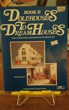 Rare 1985 Greenleaf Dollhouses to Dream Houses  Book 2 Waldron Thomas 73 pages
