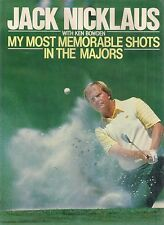 """JACK NICKLAUS """"My Most Memorable Shots in the Majors"""" 1988  SIGNED FIRST EDITION"""