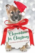 Clementine for Christmas by Daphne Benedis-Grab (2015, Hardcover)