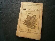Les Orchidées culture propagation nomenclature Par G. Delchevalerie  an 1878