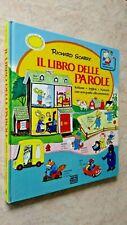Richard Scarry - IL LIBRO DELLE PAROLE - Mondadori 1985