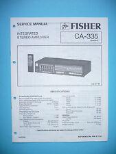 Service Manual-Anleitung für Fisher  CA-335  ,ORIGINAL