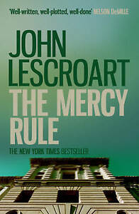 The Mercy Rule (Dismas Hardy) Lescroart, John Good Book