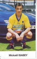 FOOTBALL carte joueur MICHAEL ISABEY équipe FC SOCHAUX  signée