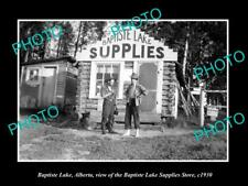 OLD 6 X 4 HISTORIC PHOTO OF BAPTISTE LAKE ALBERTA, THE LAKE SUPPLIES STORES 1930
