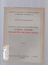 l equo canone nell affitto dei fondi rustici - icas - 1951