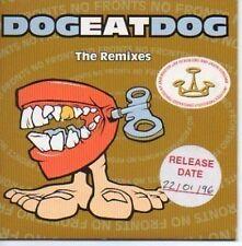 (811H) Dog Eat Dog, The remixes - 1996 DJ CD