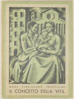 FERDINANDO PROSPERINI IL CONCETTO DELLA VITA VERONA AZIONE CATTOLICA 1937