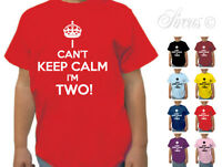 I CANT KEEP CALM IM TWO DESIGNER T-SHIRT BOYS GIRLS TSHIRT KIDS CHILDRENS