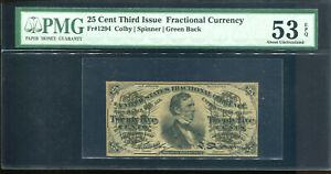 25 Cent Third Issue Fractional Currency FR#1294 PMG AU 53EPQ