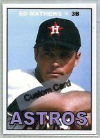 EDDIE MATHEWS HOUSTON ASTROS 1967 STYLE CUSTOM MADE BASEBALL CARD BLANK BACK